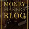 Money Makers Blog