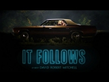 IT FOLLOWS ↑ Official Trailer