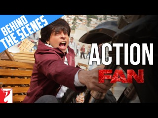 Behind The Scenes Action   FAN   Shah Rukh Khan
