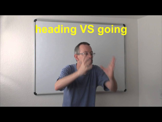 Learn English Daily Easy English Expression 0521 heading VS going