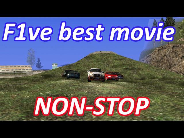 F1ve best movie [Non-stop dayz]