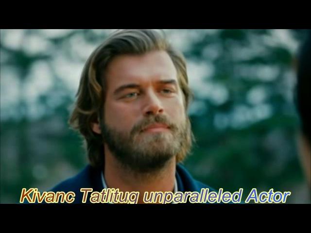 Kivanc Tatlitug - The Best Actor