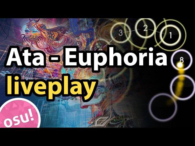 Osu! liveplay   Ata - Euphoria [Ultimate Power] (8.30*)