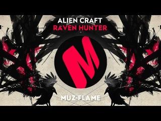 Alien Craft - Raven Hunter [Preview]