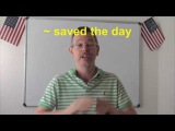 Learn English Daily Easy English Expression 0660 ~ saved the day