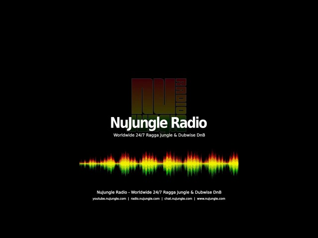 (LIVE) Ragga Jungle, Reggae Drum and Bass, Dubwise DnB Music. 247 Shows Replays - NuJungle Radio