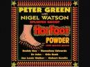 Peter Green Nigel Watson HOT FOOT POWDER 3 13 Dead shrimp blues