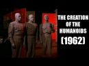The Creation of the Humanoids 1962 VOSTFR Film complet