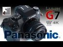 Panasonic Lumix G7. Фотоаппарат видеокамера
