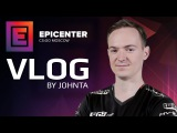 VLOG by Johnta on EPICENTER: Moscow [+EN Subs]