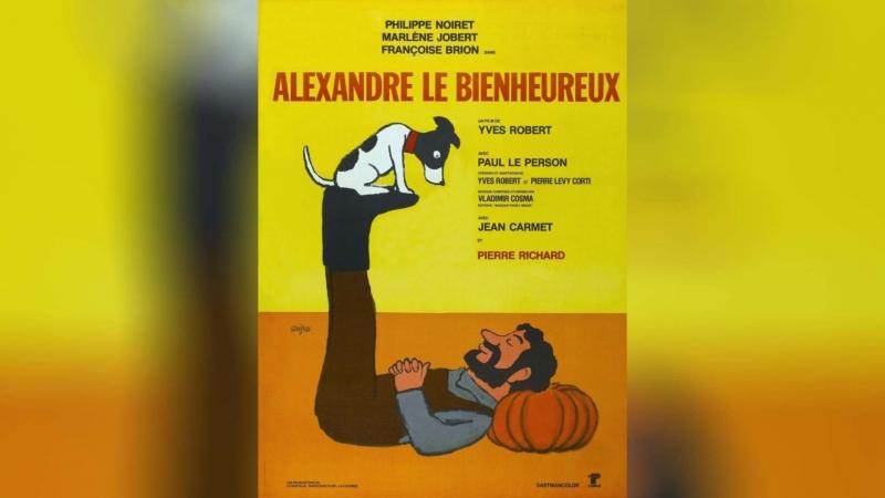 Счастливчик Александр (1968) | Alexandre le bienheureux