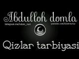 Abdulloh domla-Qizlar tarbiyasi
