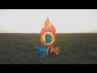 [ SkyFire ] Всё только начинается...