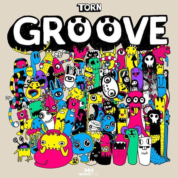TORN - Groove (Original Mix)