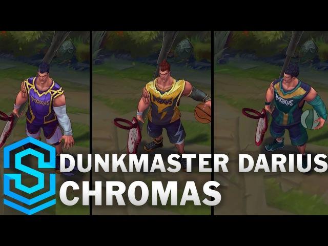 Dunkmaster Darius Chroma Skins