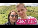 В Армении — как дома или почему стоит увидеть страну? / Armenia 2016