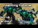 How to Paint Orruk Armour