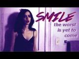 SMILE, the worst is yet to come (Jessica Jones)