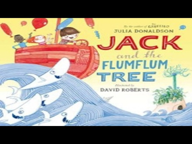 Jack and the Flumflum Tree by Julia Donaldson -Read Aloud