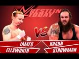 WWE RAW Брон Строумэн vs. Джеймс Эллсворт BRAUN STROWMAN VS JAMES ELLSWORTH