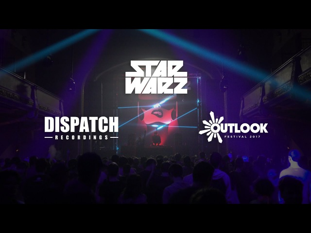Star Warz Dispatch Recordings present Outlook Launch Party
