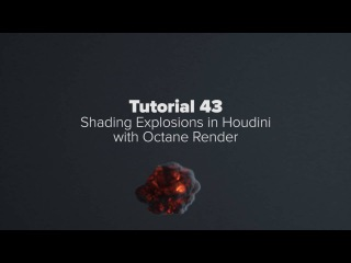 Think Particle Tutorial - Shading Explosions in Houdini with Octane