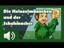 Die Heinzelmännchen und der Schuhmacher Märchen für Kinder Hörbuch auf Deutsch
