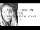 LOST ON YOU FRENCH VERSION LP SARA'H COVER