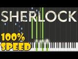 Sherlock BBC - Main Theme Piano Tutorial 100 Speed
