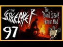 Don't Starve - The Screecher (Horror Mod) - Прохождение [97]