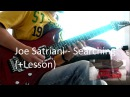 Joe Satriani - 'Searching' Lesson Demo