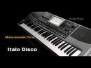 Italo Disco Мальчишник Ночь Korg Pa900 Remix