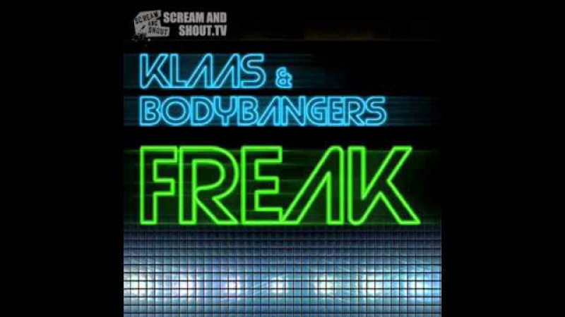 Klaas Bodybangers - Freak (Klaas Mix)