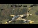DayZ Epoch napf №4(Бтр-60 vs Су-25)
