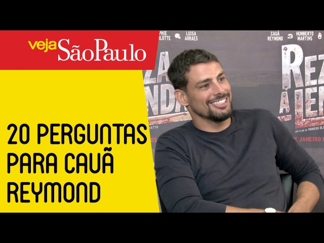 20 perguntas para Cauã Reymond