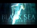 Black sea [multifandom collab]