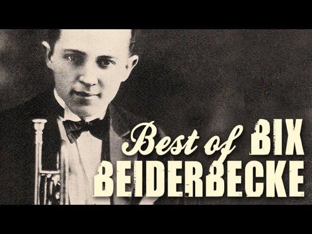 Bix Beiderbecke - The Best Of Bix Beiderbecke, over 90 minutes of Swing legendary Jazz recordings