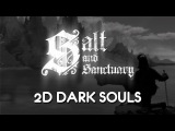 Salt and Sanctuary - стрим
