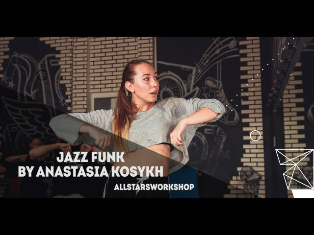 Lexie Lee–Pull It Up.Jazz Funk by Анастасия Косых All Stars Workshop 02.2017