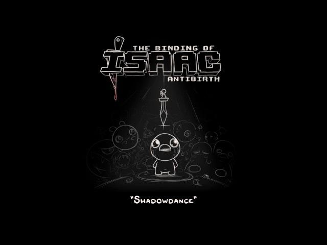 Mudeth - Shadowdance (Sheol) [The Binding of Isaac: Antibirth OST]