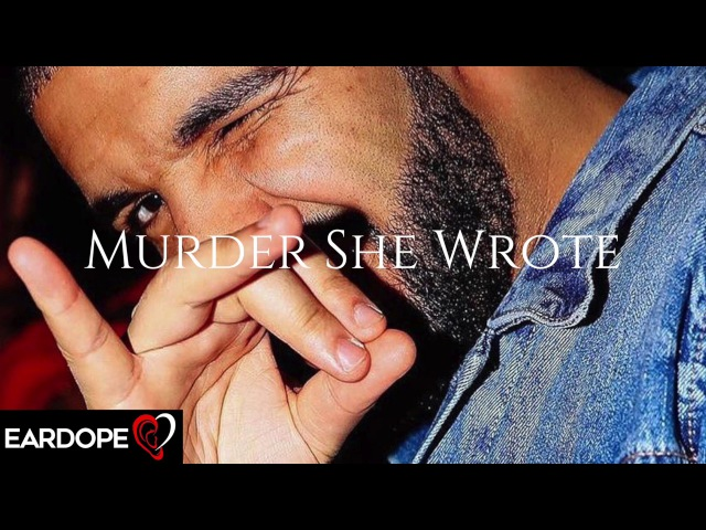 Drake - Murder She Wrote ft. Ty Dolla $ign Juicy J *NEW SONG 2017*