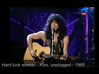 Kiss - Hard luck woman (MTV Unplugged 1995)
