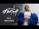 Bebe Rexha - F.F.F. (Fuck Fake Friends) (feat.  G-Eazy) Audio