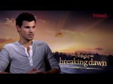 Taylor Lautner speaks to TODAY about The Twilight Saga Breaking Dawn - Part 2
