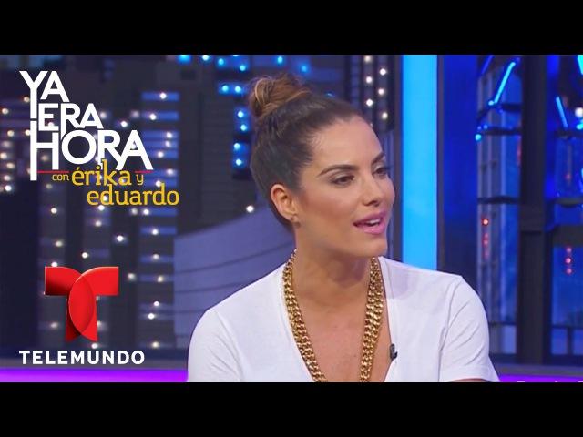 Érika De La Vega entrevista a Gaby Espino | Ya Era Hora | Entretenimiento
