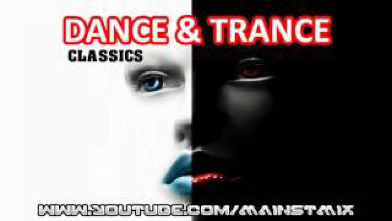 ¡Fantastic ♫ DANCE TRANCE CLASSICS ♫ Mix! (55)