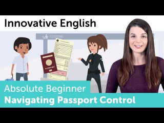 How to Navigate Passport Control in English - Innovative English