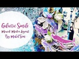 Galactic Smile Mixed Media Layout Tutorial by Mabel Sim