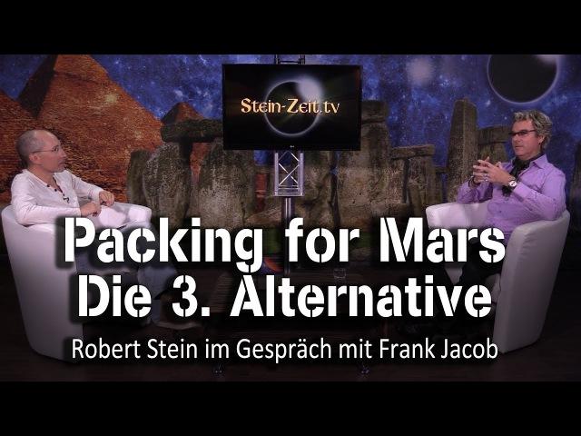 Alternative 003 Packing for Mars Frank Jacob bei SteinZeit