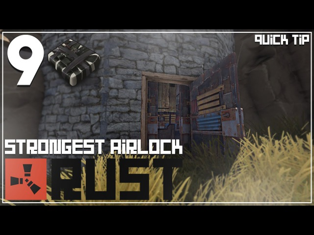 Rust Quick Tips 2: Strongest Airlock for ANY Base! {9 C4 Minimum}